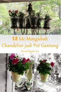 Chandelier planter adalah pot gantung yang terbuat dari recycle chandelier atau lampu gantung hias. Tanami bunga, lalu gantung chandelier planter di teras atau taman, supaya bagian luar rumah anda makin cantik.