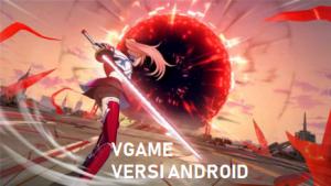 VGAME Yang Ditungu-tunggu Rilis Versi Android