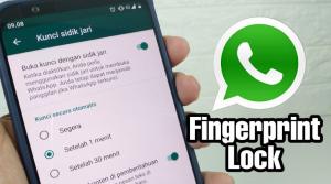 Mengamankan Akun WhatsApp Dengan Fingerprint Lock
